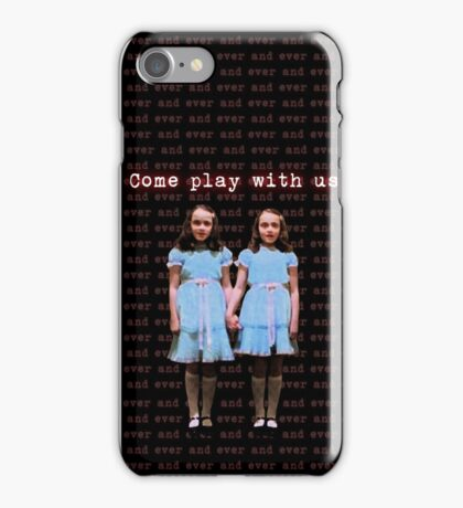 Come Play With Us iPhone Case/Skin