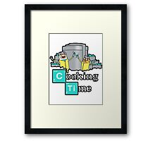 It's Cooking Time ... Framed Print