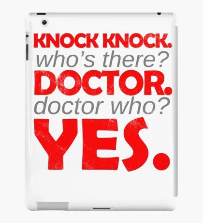 Knock knock. Doctor Who. iPad Case/Skin