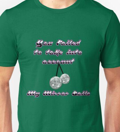 Mr Susan - My mirror balls Unisex T-Shirt