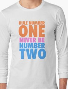 Rule Number One Long Sleeve T-Shirt