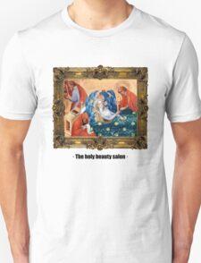 The holy beauty salon Unisex T-Shirt