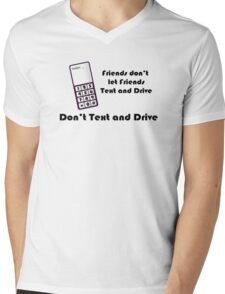 Don't Text and Drive Mens V-Neck T-Shirt