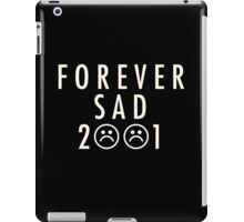 FOREVERSAD 2001 White iPad Case/Skin
