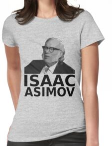 Isaac Asimov Black & White Vector Womens Fitted T-Shirt