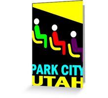 PARK CITY-UTAH Greeting Card