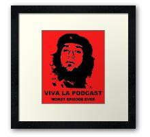 ¡Viva La Podcast! Framed Print