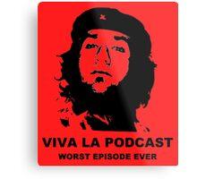 ¡Viva La Podcast! Metal Print