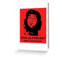 ¡Viva La Podcast! Greeting Card
