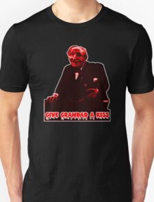 Give grandad a kiss. T-Shirt
