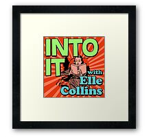 Into It with Elle Collins Framed Print
