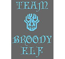 Team Broody Elf Photographic Print