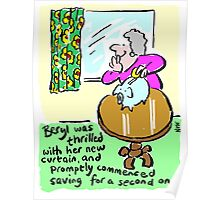 Cartoon - Beryl saves up for a new curtain. Poster