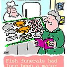 Cartoon - Fish Funerals by NigelSutherland