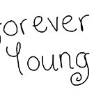 Forever Young by LittleMizMagic