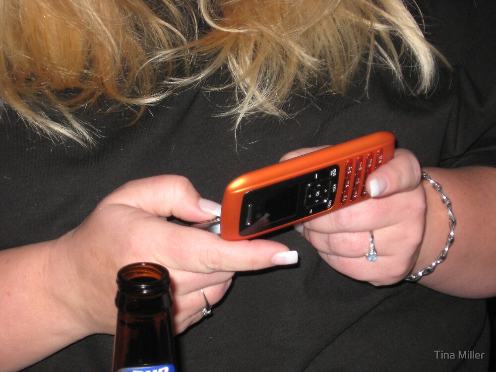 Drunken Texting by Tina Miller