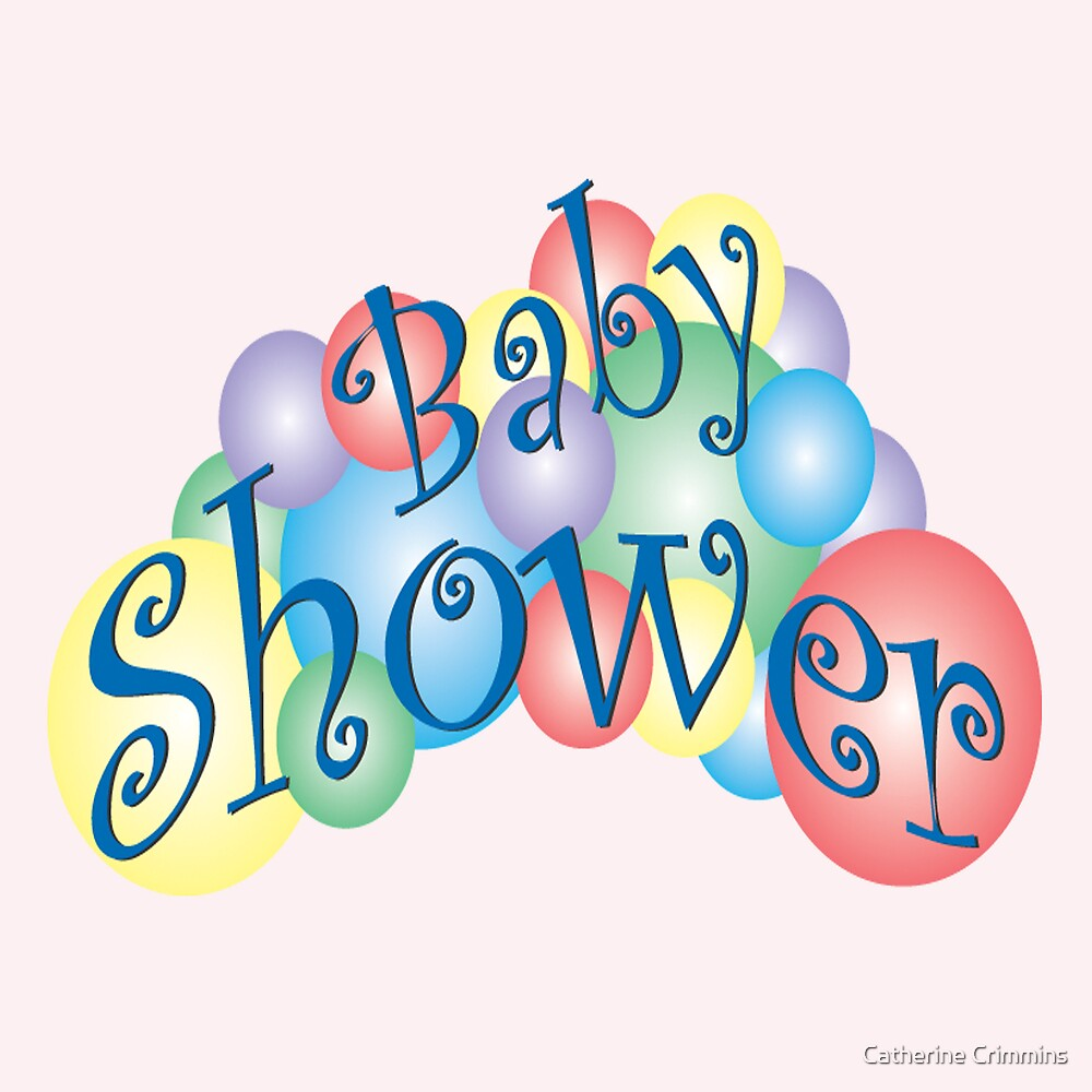 Baby Shower for the Girl by Catherine Crimmins