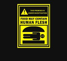 Food May Contain Human Flesh Unisex T-Shirt