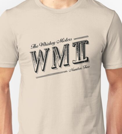 The Whiskey Misters II Unisex T-Shirt
