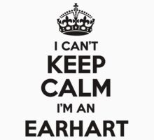 I cant keep calm Im an EARHART by icant