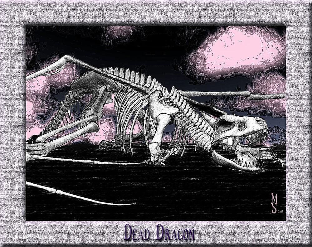 the Last Dead Dragon  by Maylock