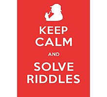 Keep Calm and Solve Riddles Photographic Print