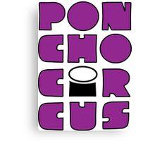 Poncho Circus - Block Purple. NEW RELEASE Canvas Print