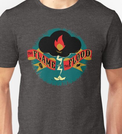 The Flame in the Flood Unisex T-Shirt