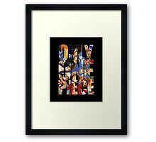Only One Piece Framed Print