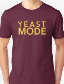 Yeast Mode Unisex T-Shirt