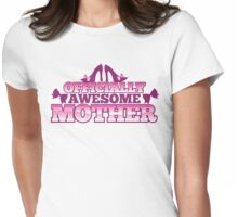 Officially AWESOME Mother! with cute shoes and bows Womens Fitted T-Shirt