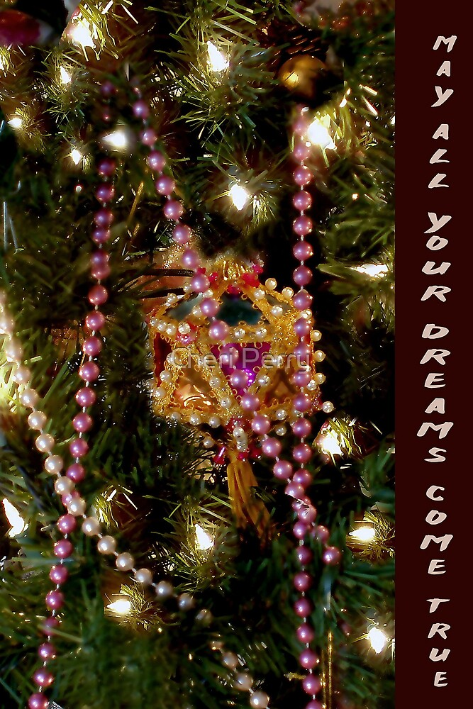 May All Your Dreams Come True (Ornament) by Cheri Perry