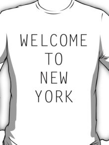 Welcome To New York T-Shirt
