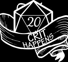 Crit Happens by geekerymade