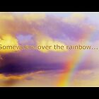Somewhere over the rainbow... by ©The Creative  Minds