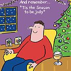 Christmas Card - 'Tis The Season To Be Jolly by NigelSutherland