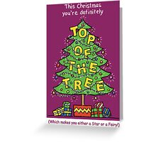 Chrismas Card - Top Of The Tree. Greeting Card