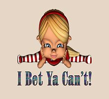 I Bet Ya Can't Womens Fitted T-Shirt