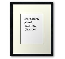 Queen: Mercury & May & Taylor & Deacon. Framed Print