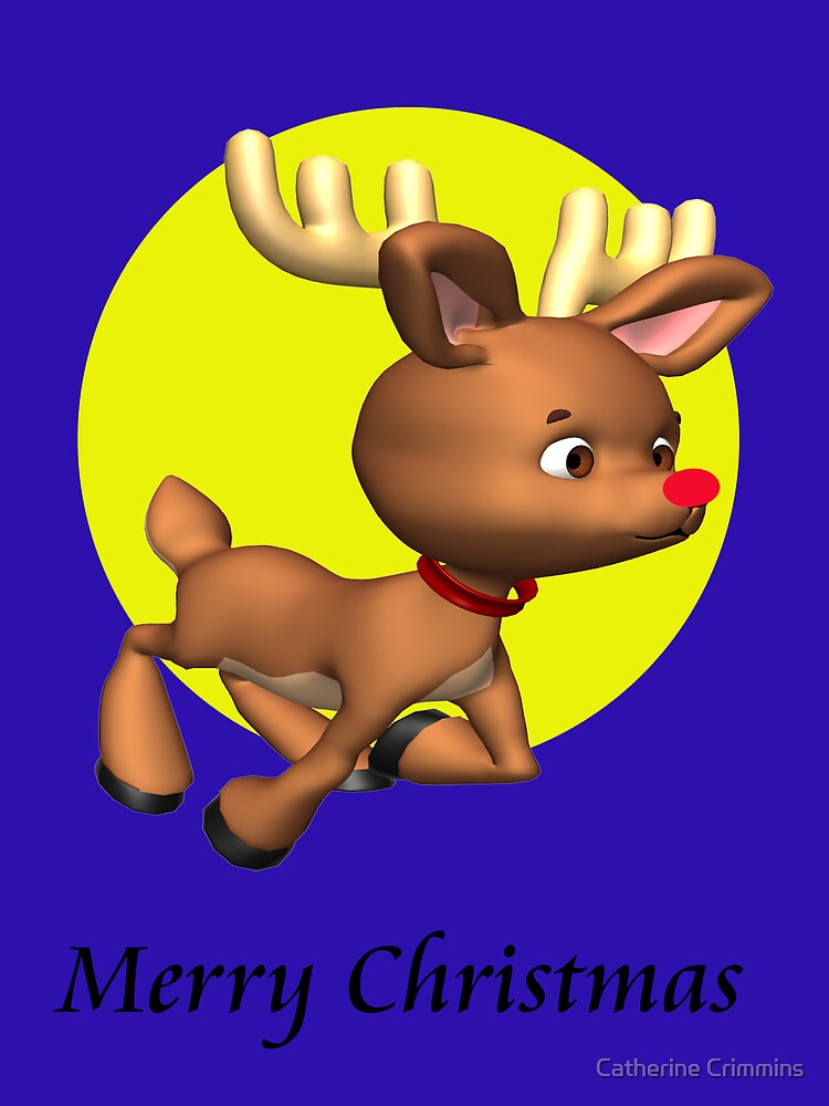 Rudolph wishes you a.... by Catherine Crimmins