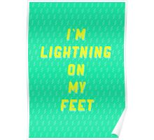 I'm Lightning On My Feet Poster