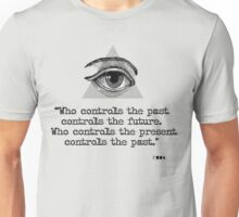 1 9 8 4 Unisex T-Shirt