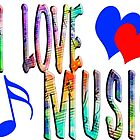 I LOVE MUSIC by AspenWillow