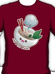 Cute Pho Real T-Shirt