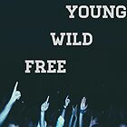 Young, Wild, Free by boundbybooks