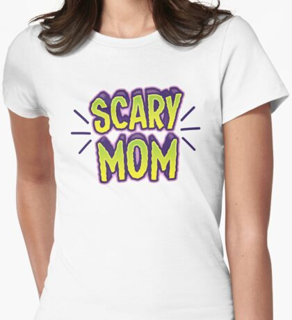 SCARY MOM (Halloween costume) Womens Fitted T-Shirt