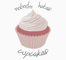Nobody Hates Cupcakes [PINK] Kids Clothes
