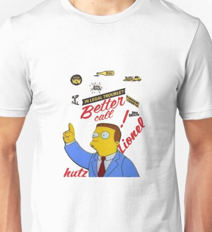 Better Call Lionel Hutz Unisex T-Shirt