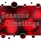 Seasons Greetings Card by Tracy Bollinger