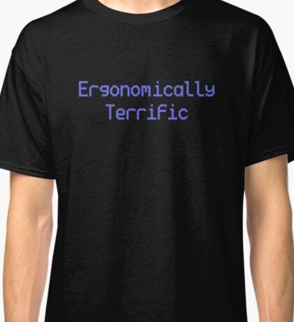 Ergonomically Terrific Classic T-Shirt